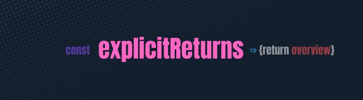 explicit returns
