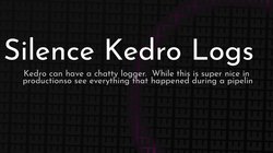 article cover for   Silence Kedro Logs