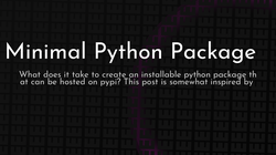 article cover for   Minimal Python Package